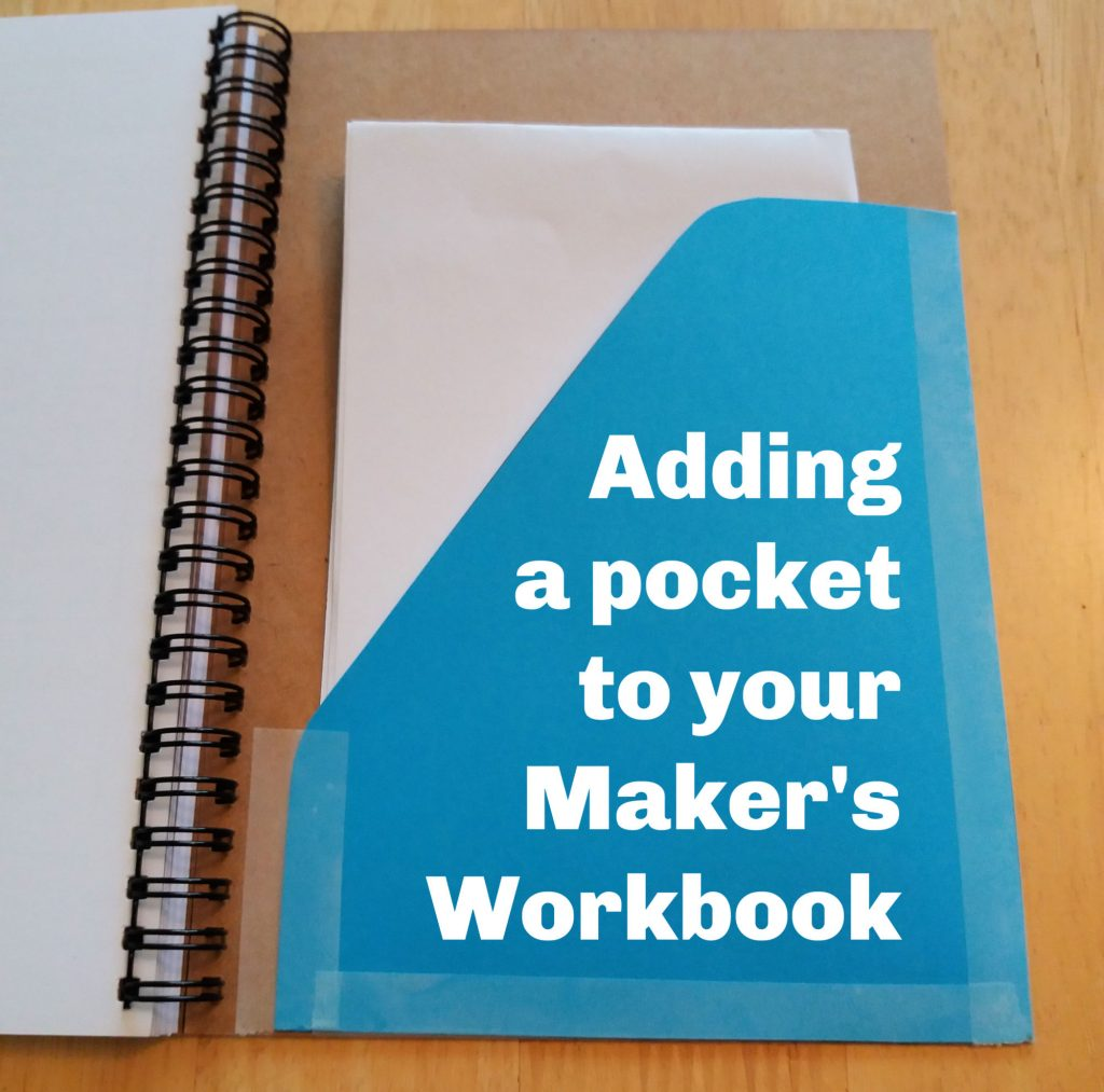 Adding a storage pocket to your Maker's Workbook