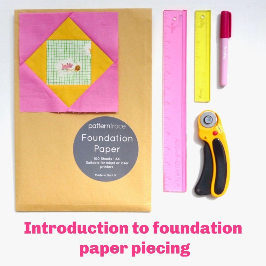 Beginners guide to foundation paper piecing by Kerry Green