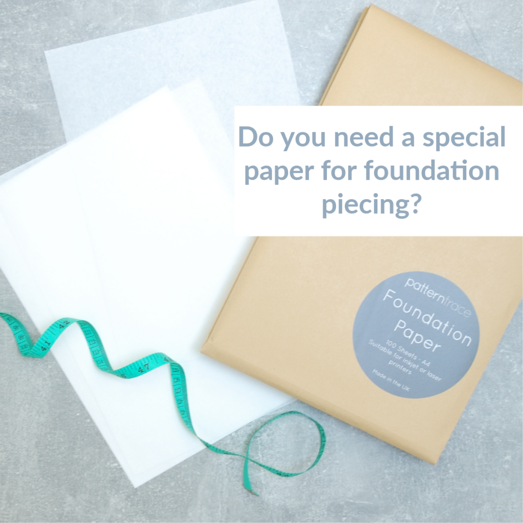 What paper should you use for foundation paper piecing