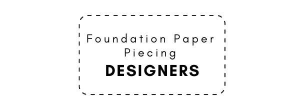 Designers of foundation paper pieced patterns
