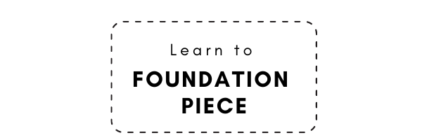 Learn to foundation piece